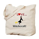 I Love Witchcraft Tote Bag