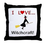 I Love Witchcraft Throw Pillow