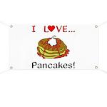 I Love Pancakes Banner