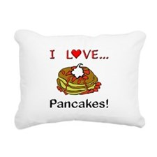 I Love Pancakes Rectangular Canvas Pillow