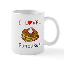 I Love Pancakes Mug