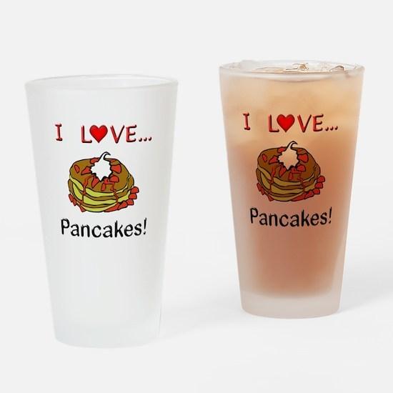 I Love Pancakes Drinking Glass
