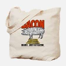 BACON - JUST EAT IT Tote Bag