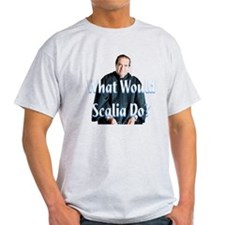What Would Scalia Do T-Shirt