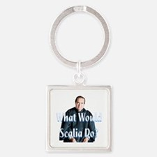 What Would Scalia Do Square Keychain