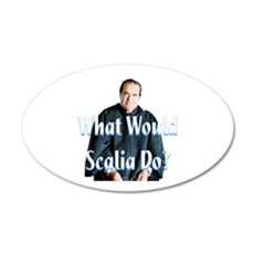 What Would Scalia Do Wall Decal