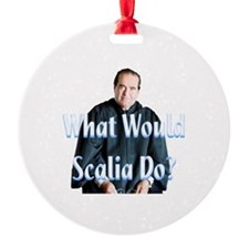 What Would Scalia Do Ornament
