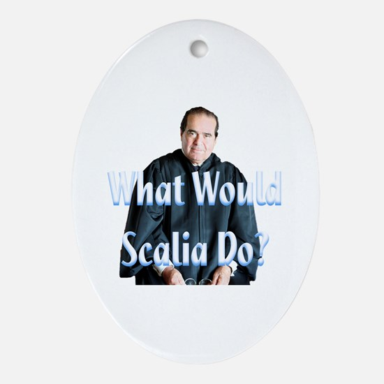 What Would Scalia Do Ornament (Oval)