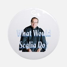 What Would Scalia Do Ornament (Round)