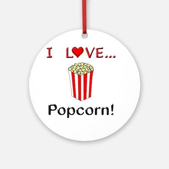I Love Popcorn Ornament (Round)