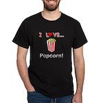 I Love Popcorn Dark T-Shirt