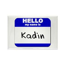 hello my name is kadin Rectangle Magnet