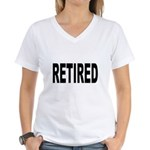 Retired (Front) Women's V-Neck T-Shirt