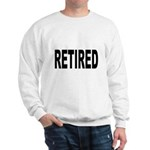 Retired (Front) Sweatshirt