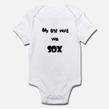 My First Word Was Sox Infant Bodysuit