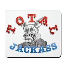 OBAMA TOTAL JACKASS Mousepad