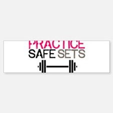 Practice Safe Sets Bumper Bumper Bumper Sticker