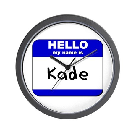 hello my name is kade Wall Clock