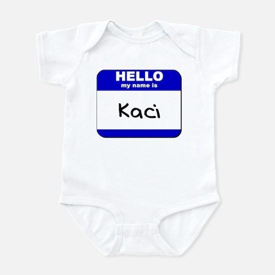 hello my name is kaci  Infant Bodysuit
