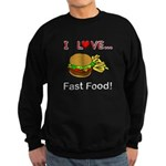 I Love Fast Food Sweatshirt (dark)