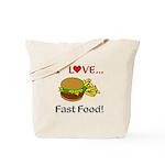 I Love Fast Food Tote Bag