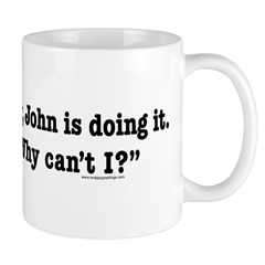 John is Doing It Mug