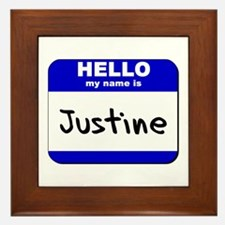 hello my name is justine  Framed Tile