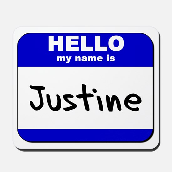 hello my name is justine  Mousepad