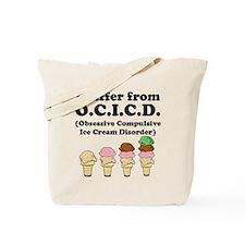 Obsessive Compulsive Ice Cream Disorder Tote Bag