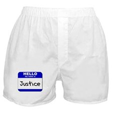 hello my name is justice  Boxer Shorts