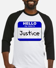 hello my name is justice Baseball Jersey