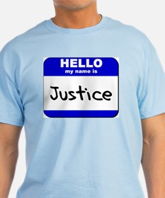 hello my name is justice T-Shirt