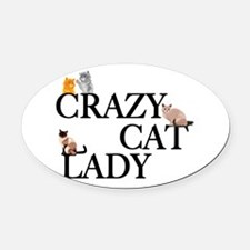 Crazy Cat Lady Oval Car Magnet