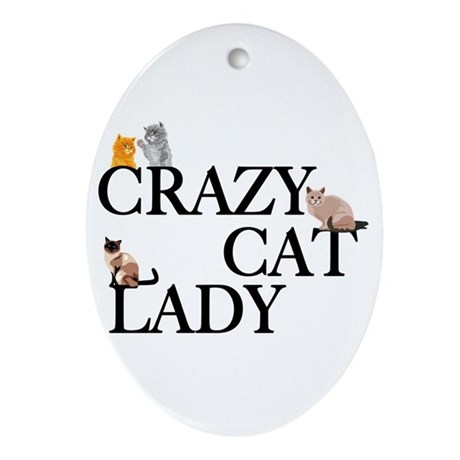 Crazy Cat Lady Ornament (Oval)