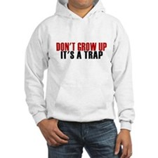 Dont Grow Up Hoodie