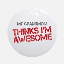 Grandmom Awesome Ornament (Round)