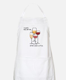 I always feel better after I wine a little Apron