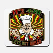 Its 420 - Lets Get Baked Mousepad