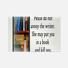 Do not annoy the writer. (female version) Magnets