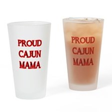 PROUD CAJUN MAMA 2 Drinking Glass