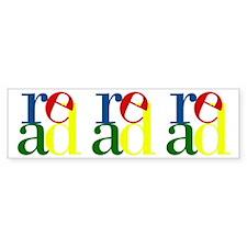 Read - Inspirational Education Bumper Sticker