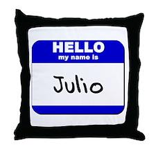 hello my name is julio  Throw Pillow