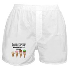 Hand Over The Ice Cream Boxer Shorts