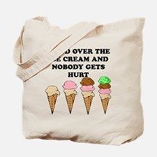 Hand Over The Ice Cream Tote Bag