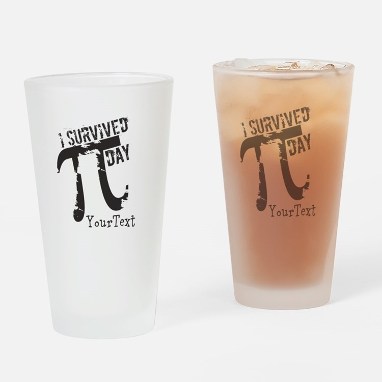 Customize Funny Survived Pi Day Drinking Glass
