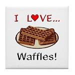 I Love Waffles Tile Coaster