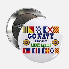 "Go Navy! 12 Straight!! 2.25"" Button"