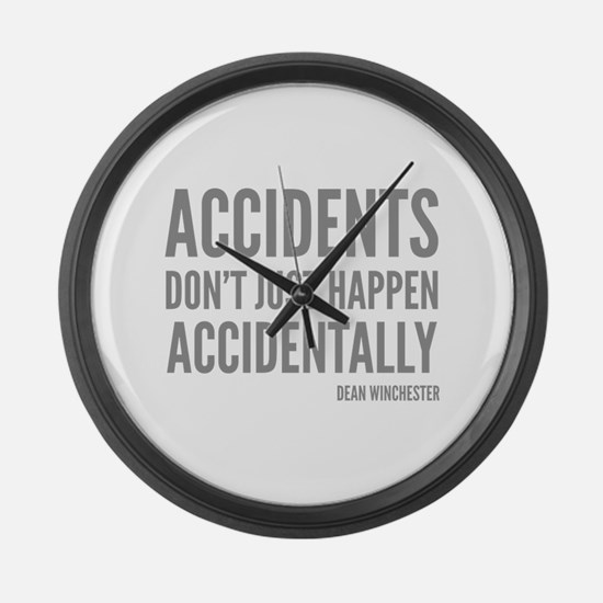 Accidents Don't Just Happen Accidentally Large Wal