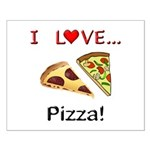 I Love Pizza Small Poster