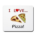 I Love Pizza Mousepad